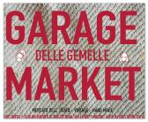 garage-market-milano-mercatino-usato