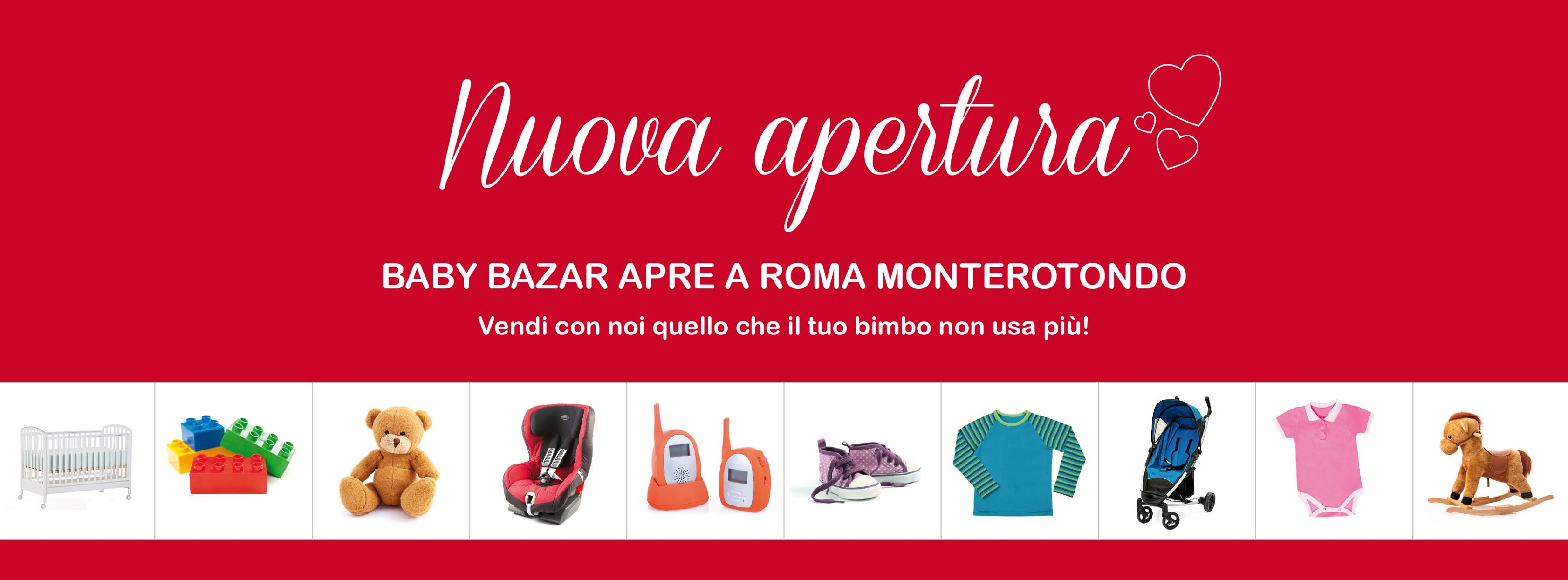apertura Baby Bazar Roma Monterotondo